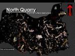 north quarry