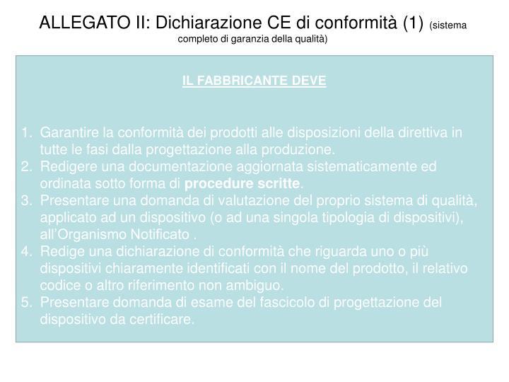 ALLEGATO II: Dichiarazione CE di conformità (1)