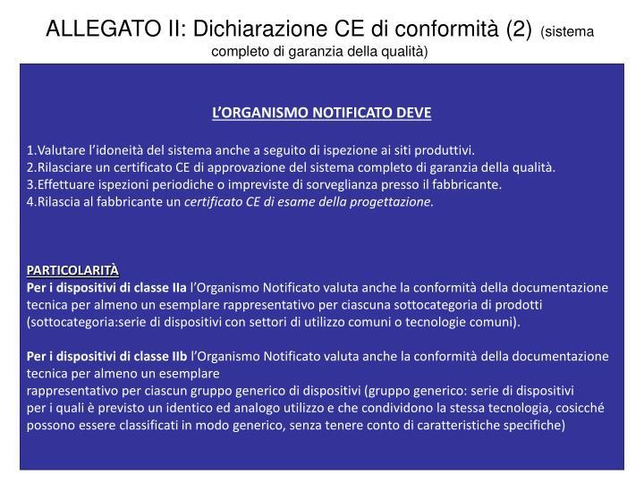 ALLEGATO II: Dichiarazione CE di conformità (2)