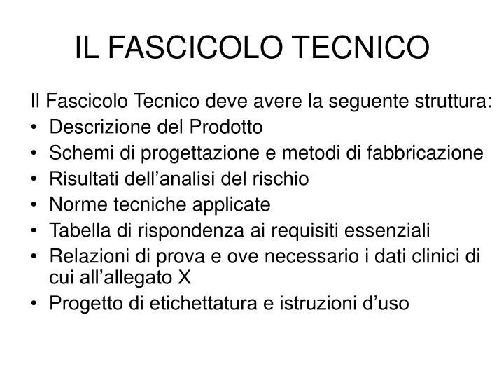 IL FASCICOLO TECNICO