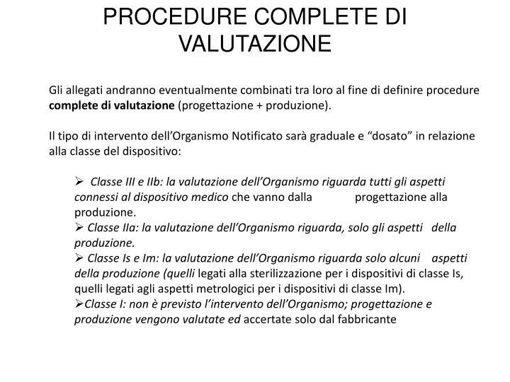 PROCEDURE COMPLETE DI VALUTAZIONE