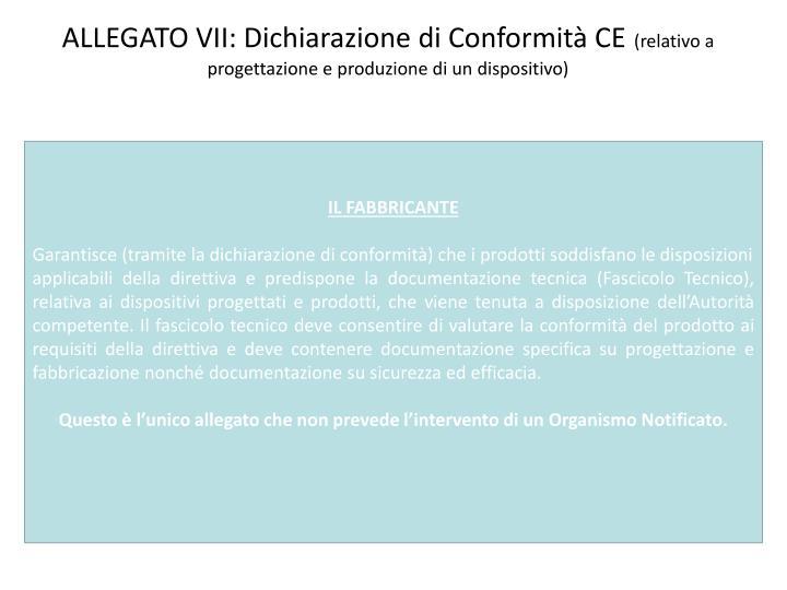 ALLEGATO VII: Dichiarazione di Conformità CE