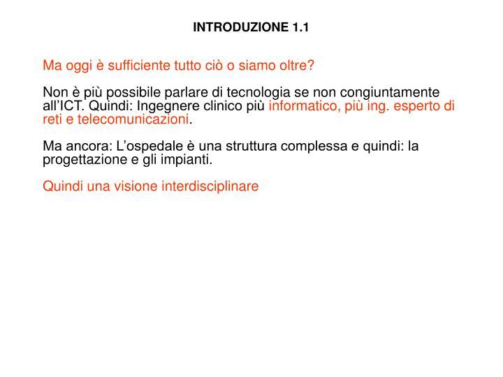 INTRODUZIONE 1.1