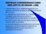 despesas consideradas como mde art 70 lei 9394 96 ldb