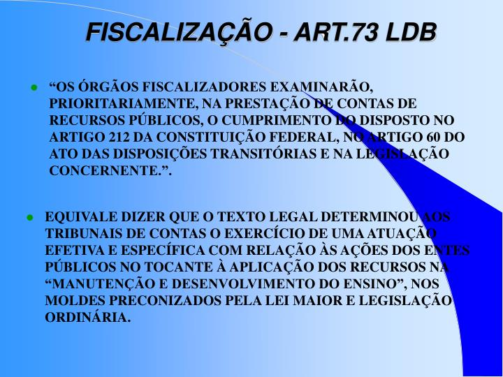 FISCALIZAÇÃO - ART.73 LDB