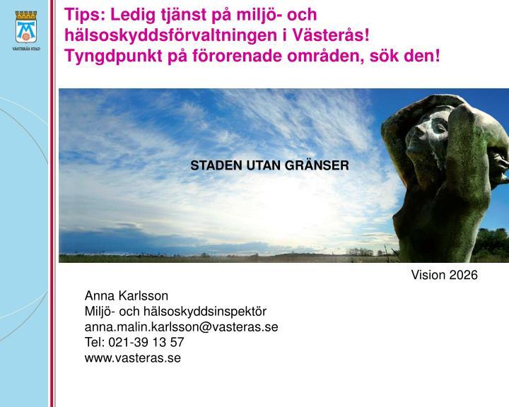 Tips: Ledig tjänst på miljö- och hälsoskyddsförvaltningen i Västerås!