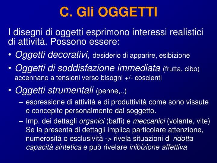 C. Gli OGGETTI
