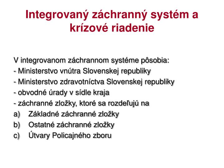 Integrovaný záchranný systém a krízové riadenie