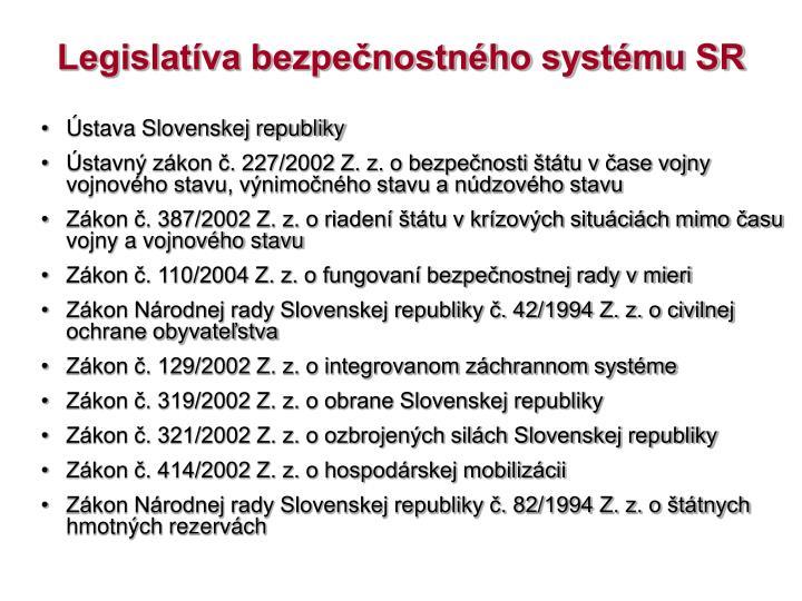 Legislatíva bezpečnostného systému SR