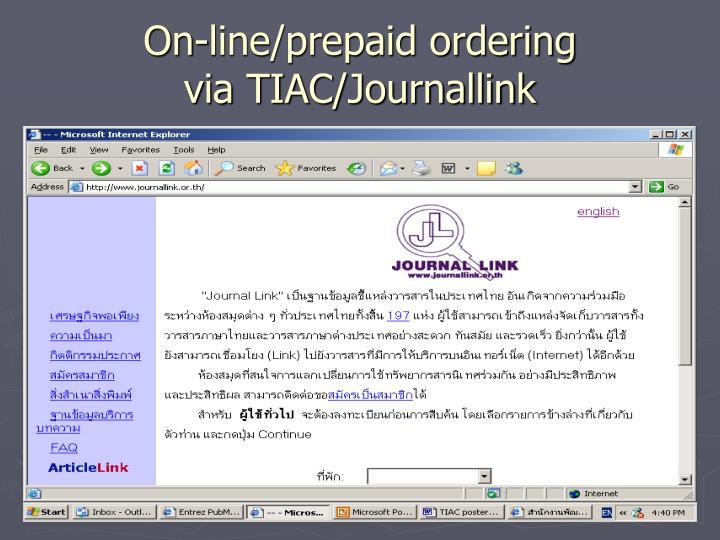 On-line/prepaid ordering