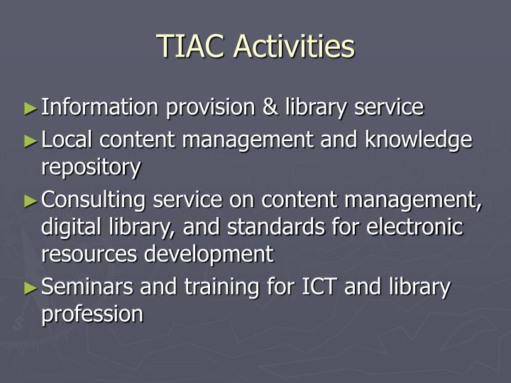 TIAC Activities