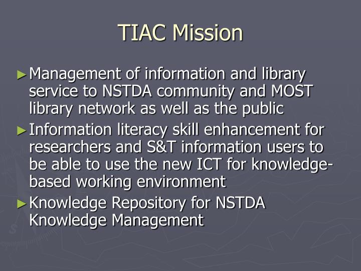 TIAC Mission