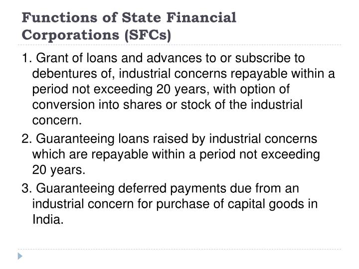 Functions of State Financial Corporations (SFCs)