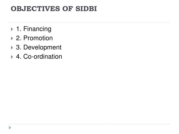 OBJECTIVES OF SIDBI