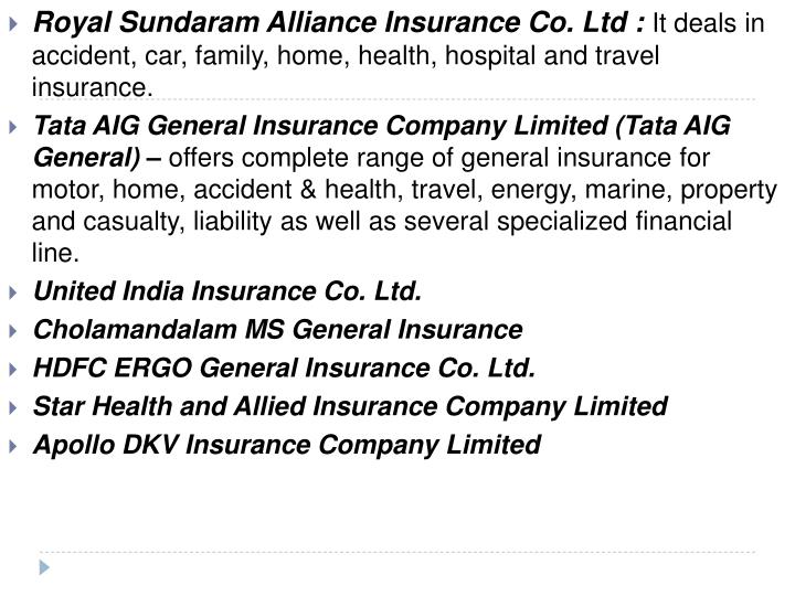 Royal Sundaram Alliance Insurance Co. Ltd :
