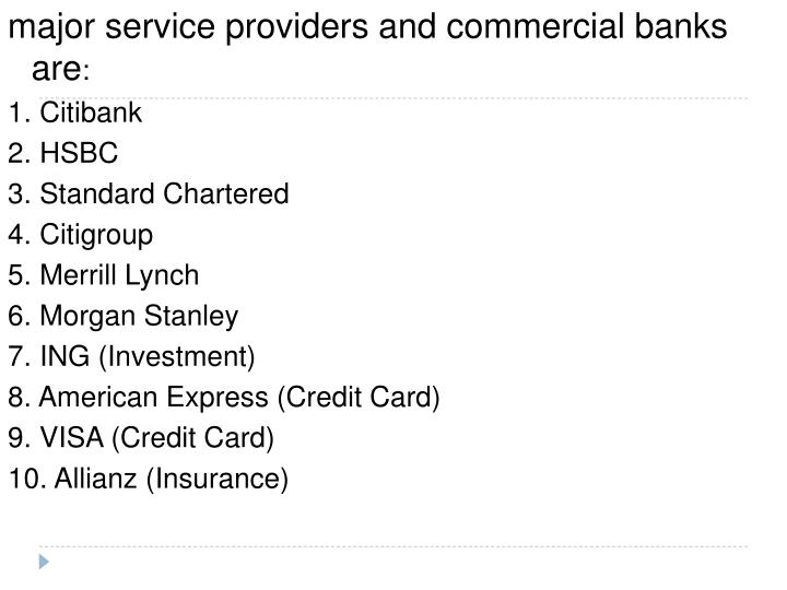 major service providers and commercial banks