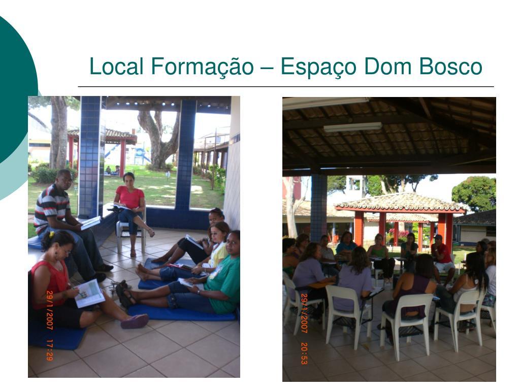Local Formação – Espaço Dom Bosco