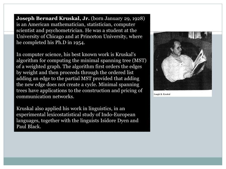 Joseph Bernard Kruskal, Jr.