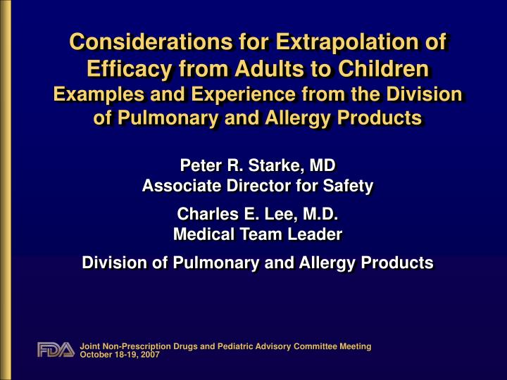 Considerations for Extrapolation of Efficacy from Adults to Children