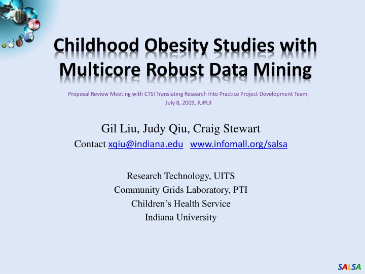 Childhood obesity studies with multicore robust data mining