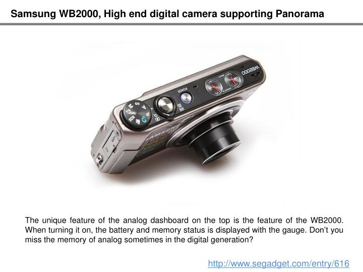 Samsung WB2000, High end digital camera supporting Panorama
