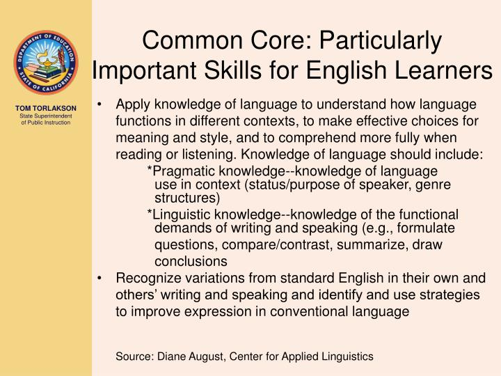 Common Core: Particularly Important Skills for English Learners