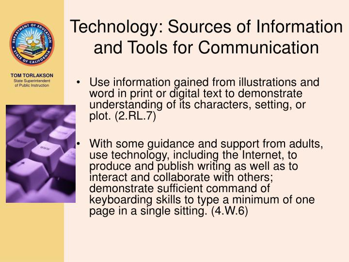 Technology: Sources of Information and Tools for Communication