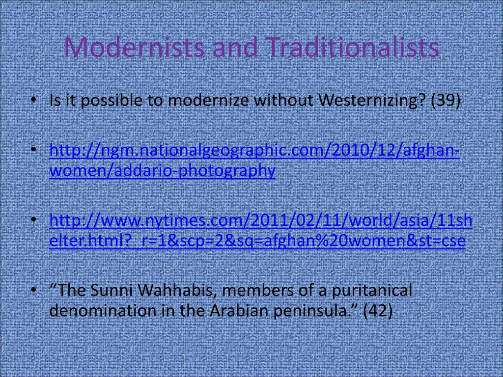 Modernists and Traditionalists
