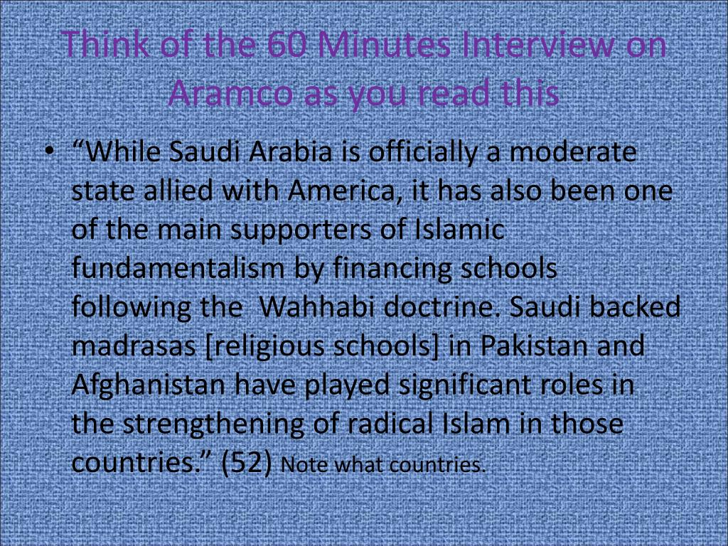 Think of the 60 Minutes Interview on
