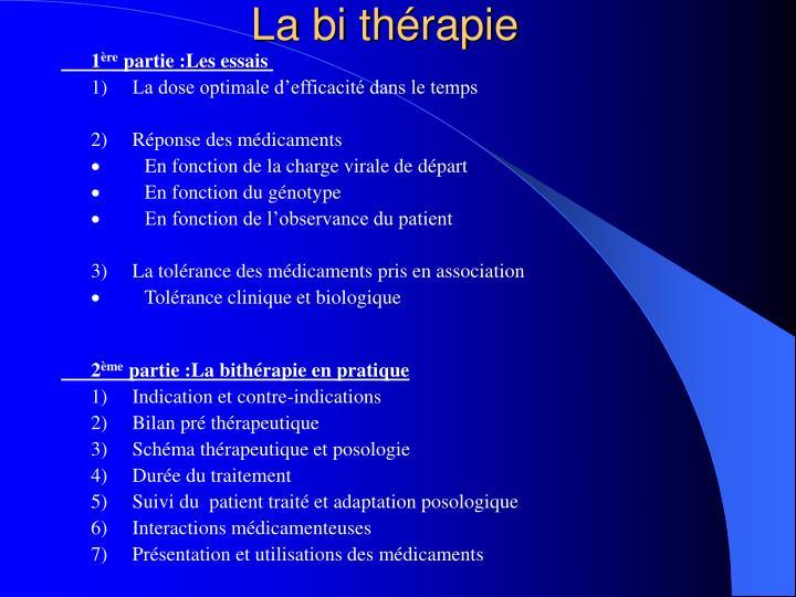 La bi thérapie