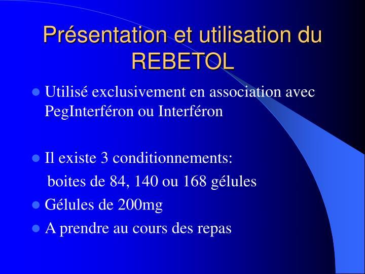 Présentation et utilisation du REBETOL