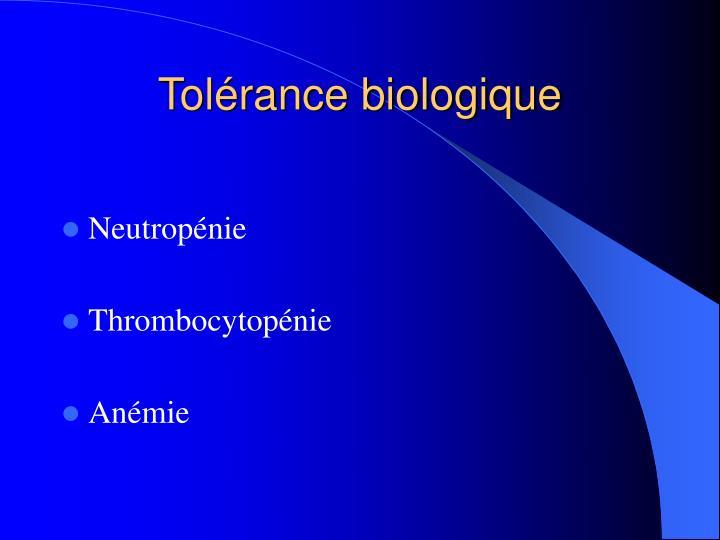 Tolérance biologique