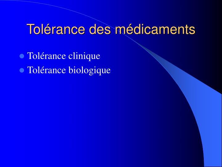 Tolérance des médicaments