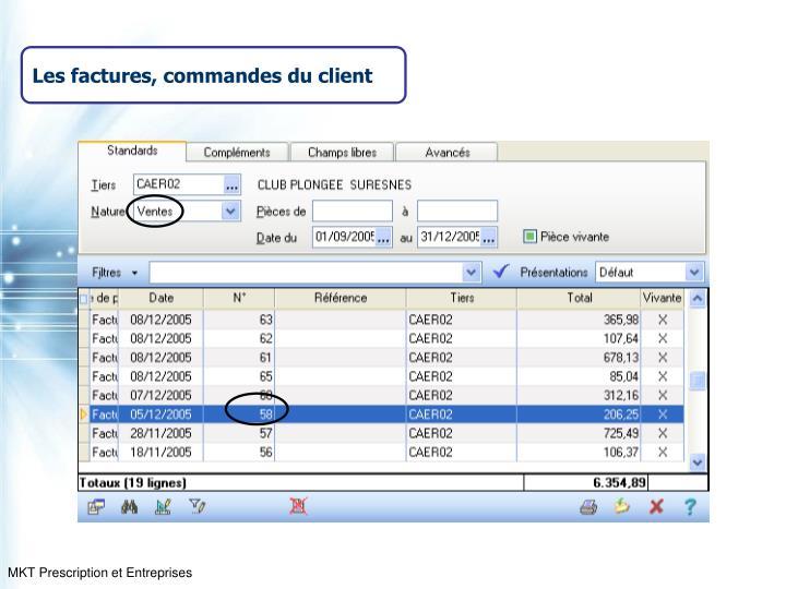 Les factures, commandes du client