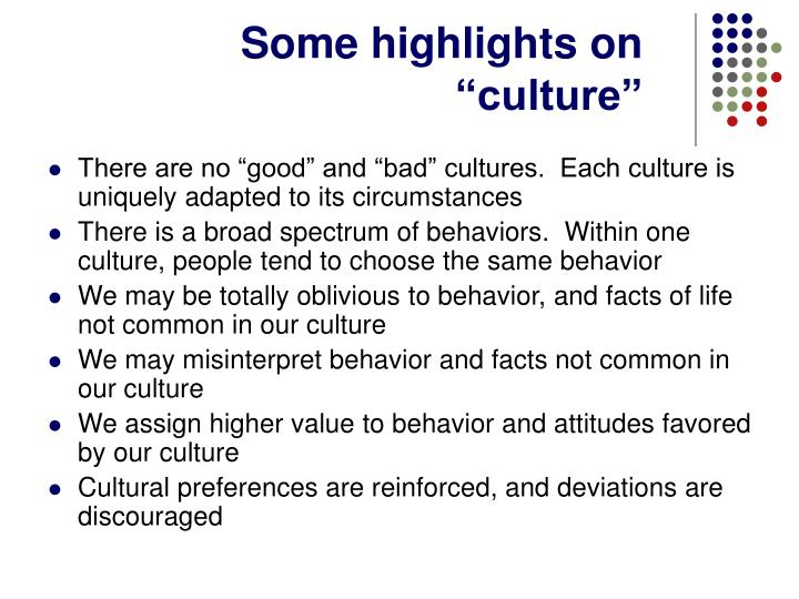 "Some highlights on ""culture"""