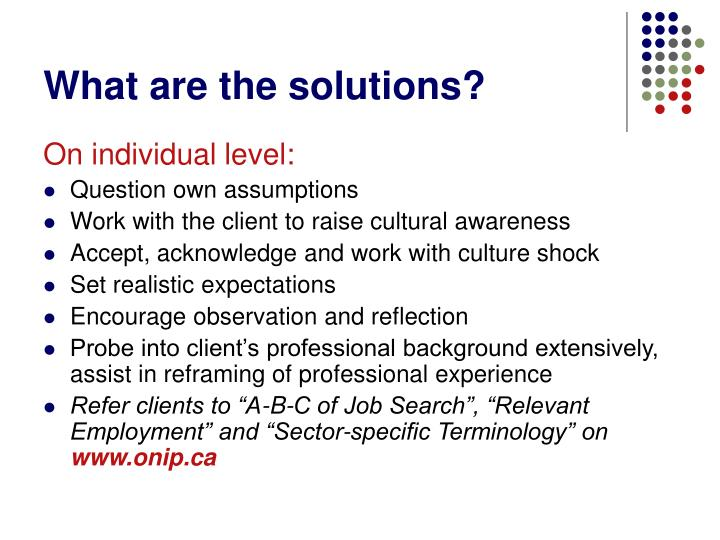 What are the solutions?
