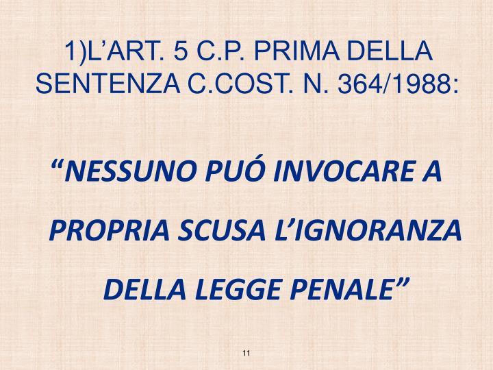 1)L'ART. 5 C.P. PRIMA DELLA SENTENZA