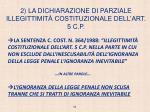 2 la dichiarazione di parziale illegittimit costituzionale dell art 5 c p
