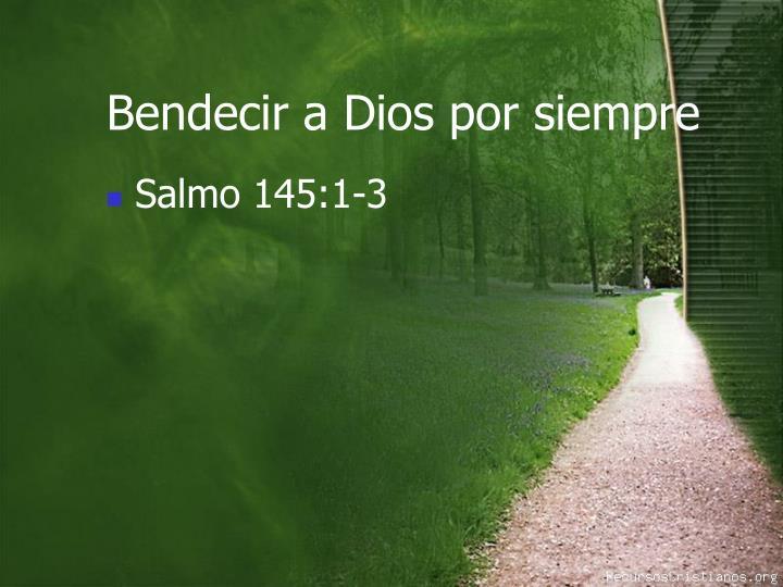 Bendecir a Dios por siempre