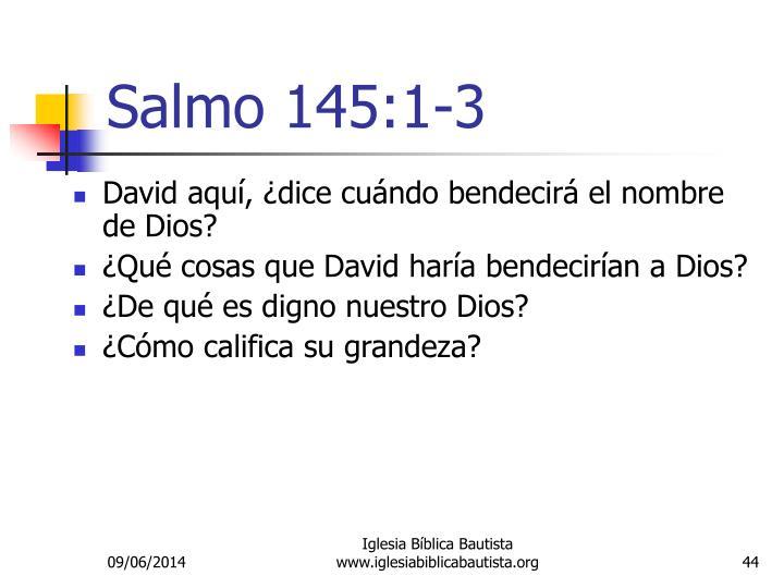 Salmo 145:1-3