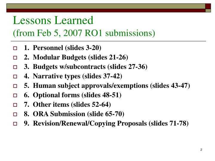 Lessons learned from feb 5 2007 ro1 submissions