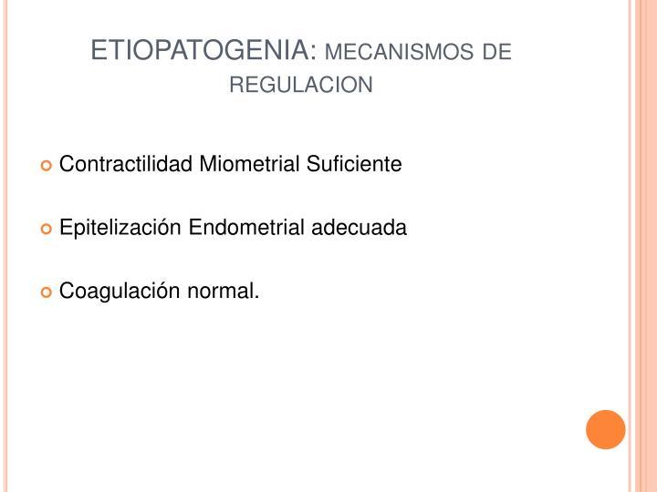 ETIOPATOGENIA: mecanismos de