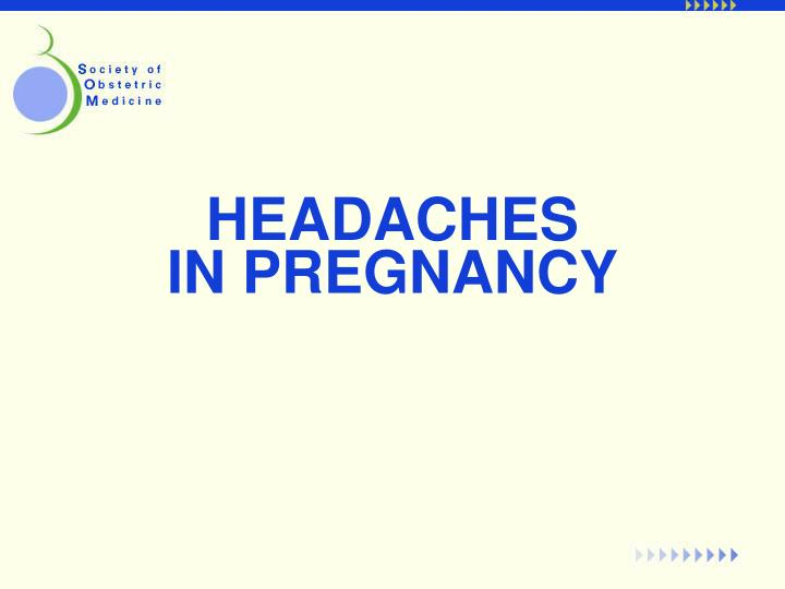 Headaches in pregnancy