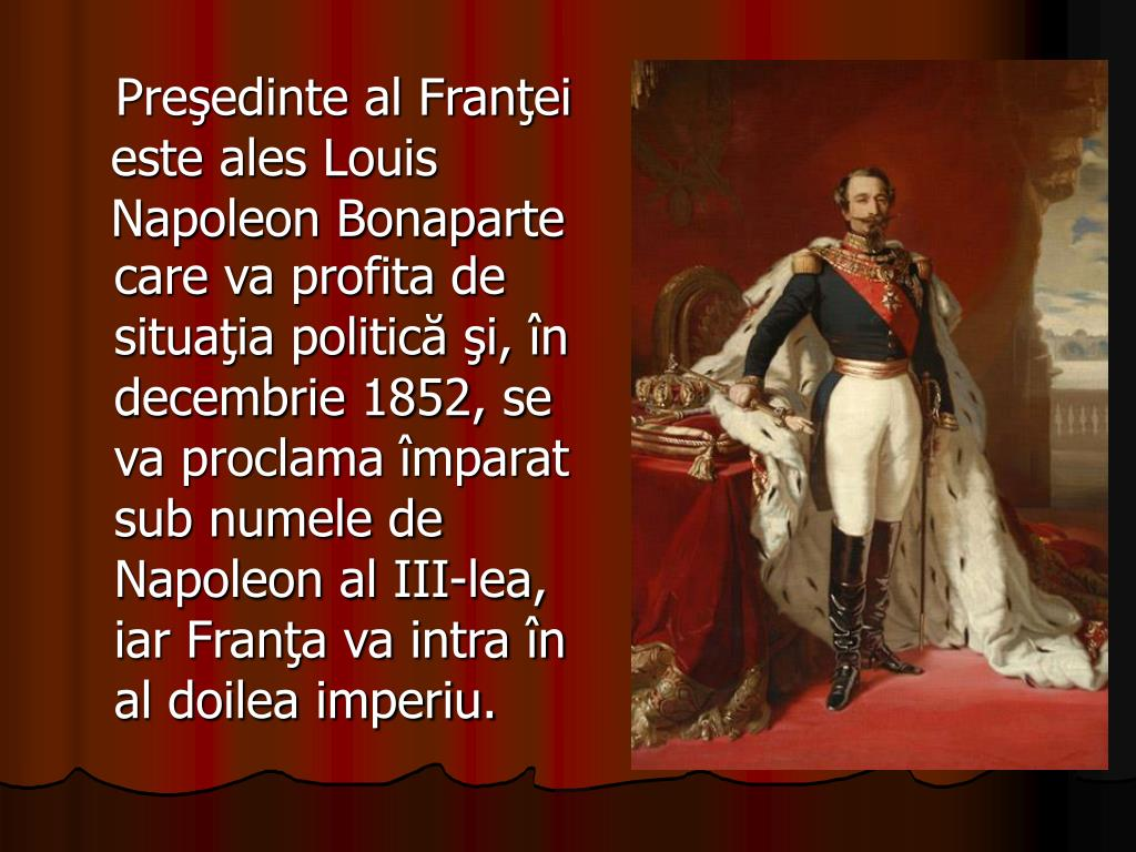 Preşedinte al Franţei este ales Louis Napoleon Bonaparte