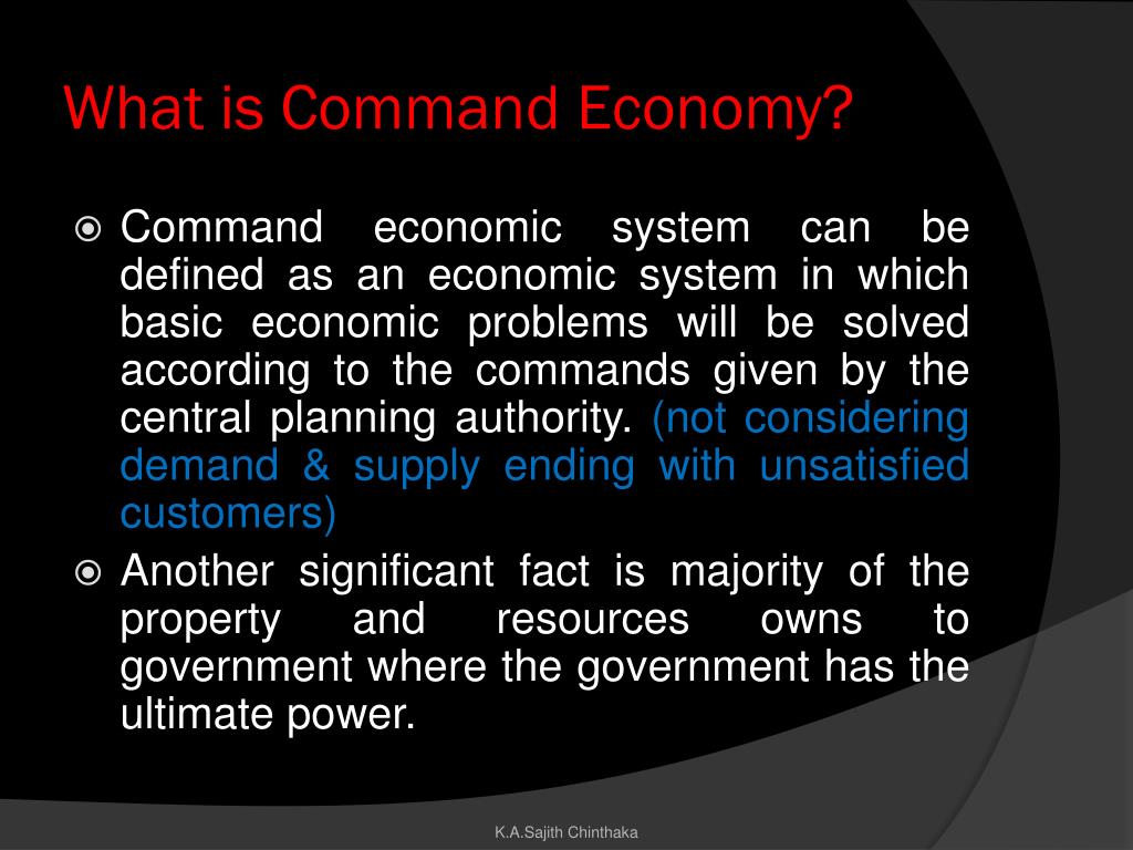 What is Command Economy?