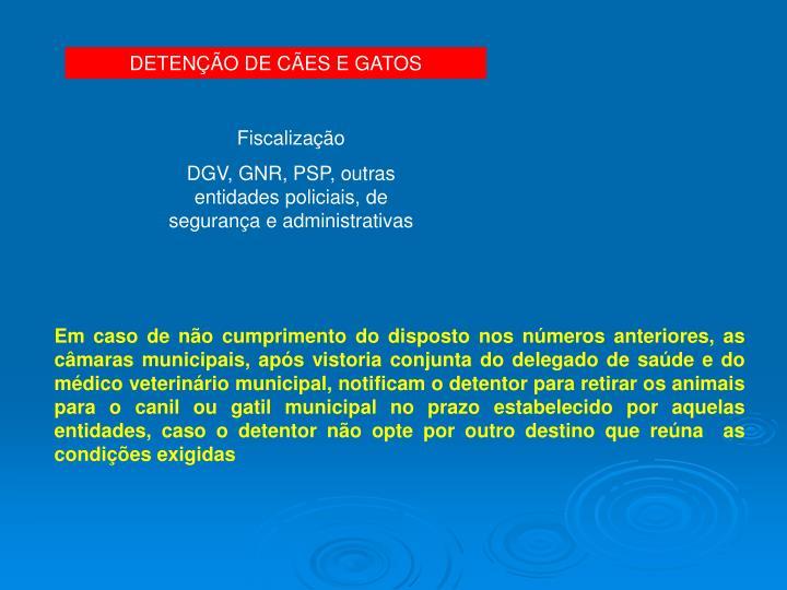 DETENÇÃO DE CÃES E GATOS
