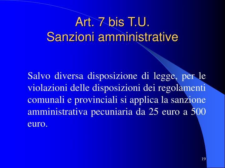 Art. 7 bis T.U.