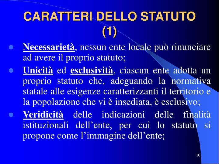 CARATTERI DELLO STATUTO (1)