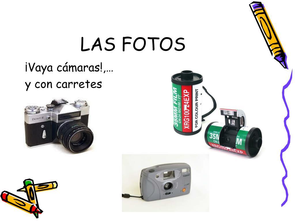 LAS FOTOS