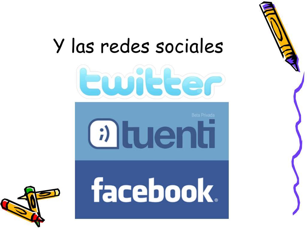 Y las redes sociales